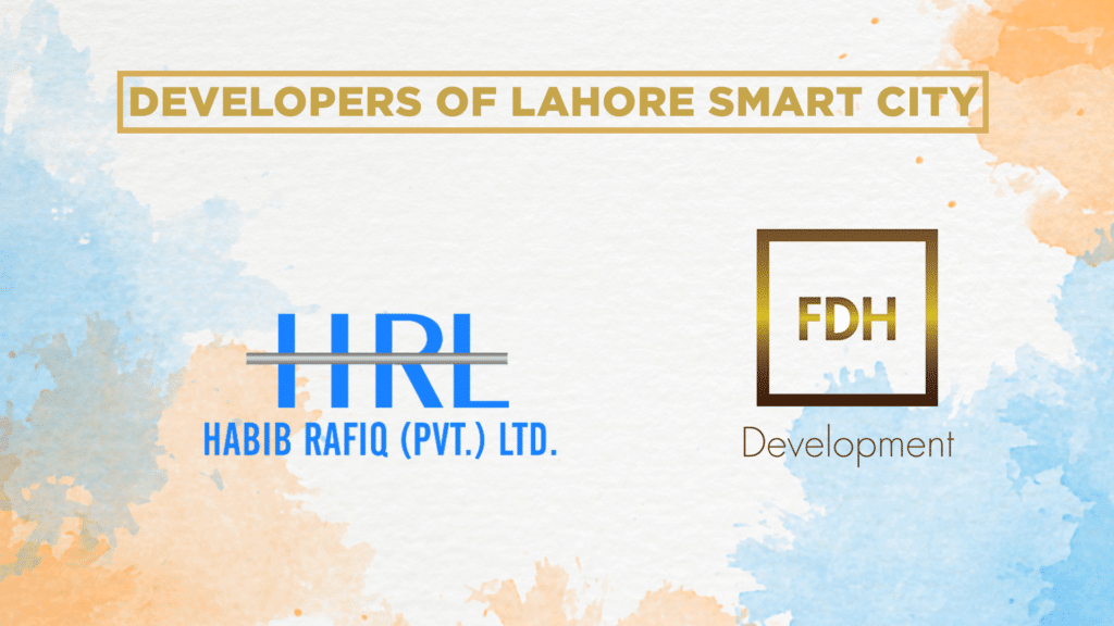 Developers of Lahore Smart City